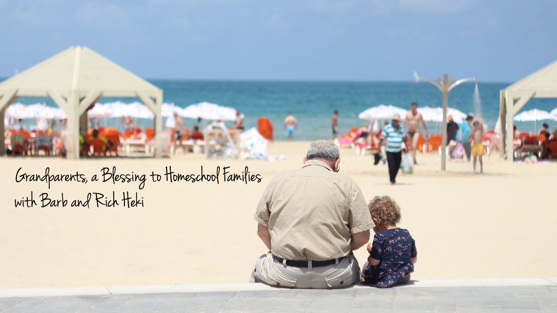 Grandparents, a Blessing to Homeschooling Families
