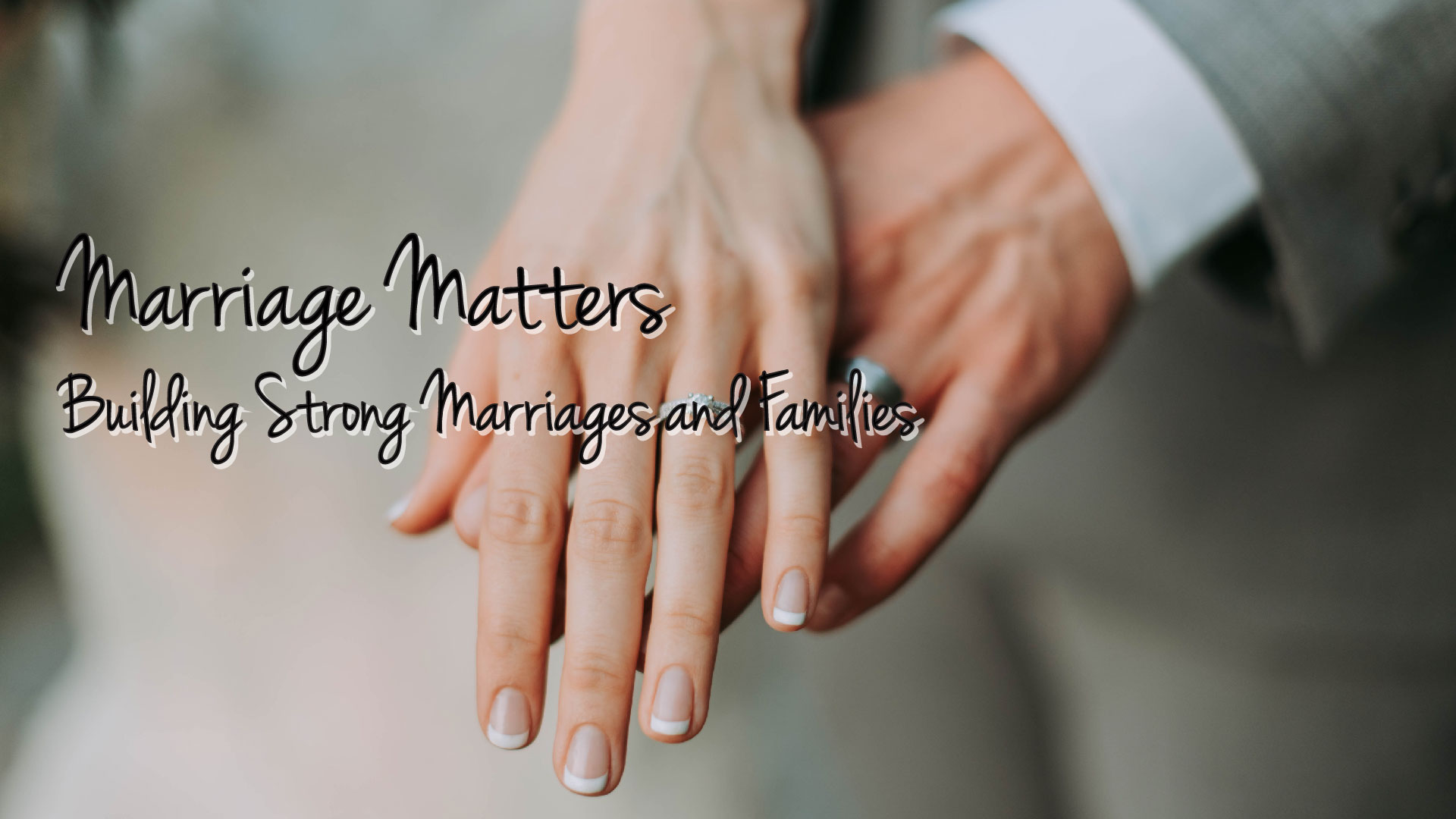 Marriage Matters – Building Strong Marriages and Families, with Rachael Carman
