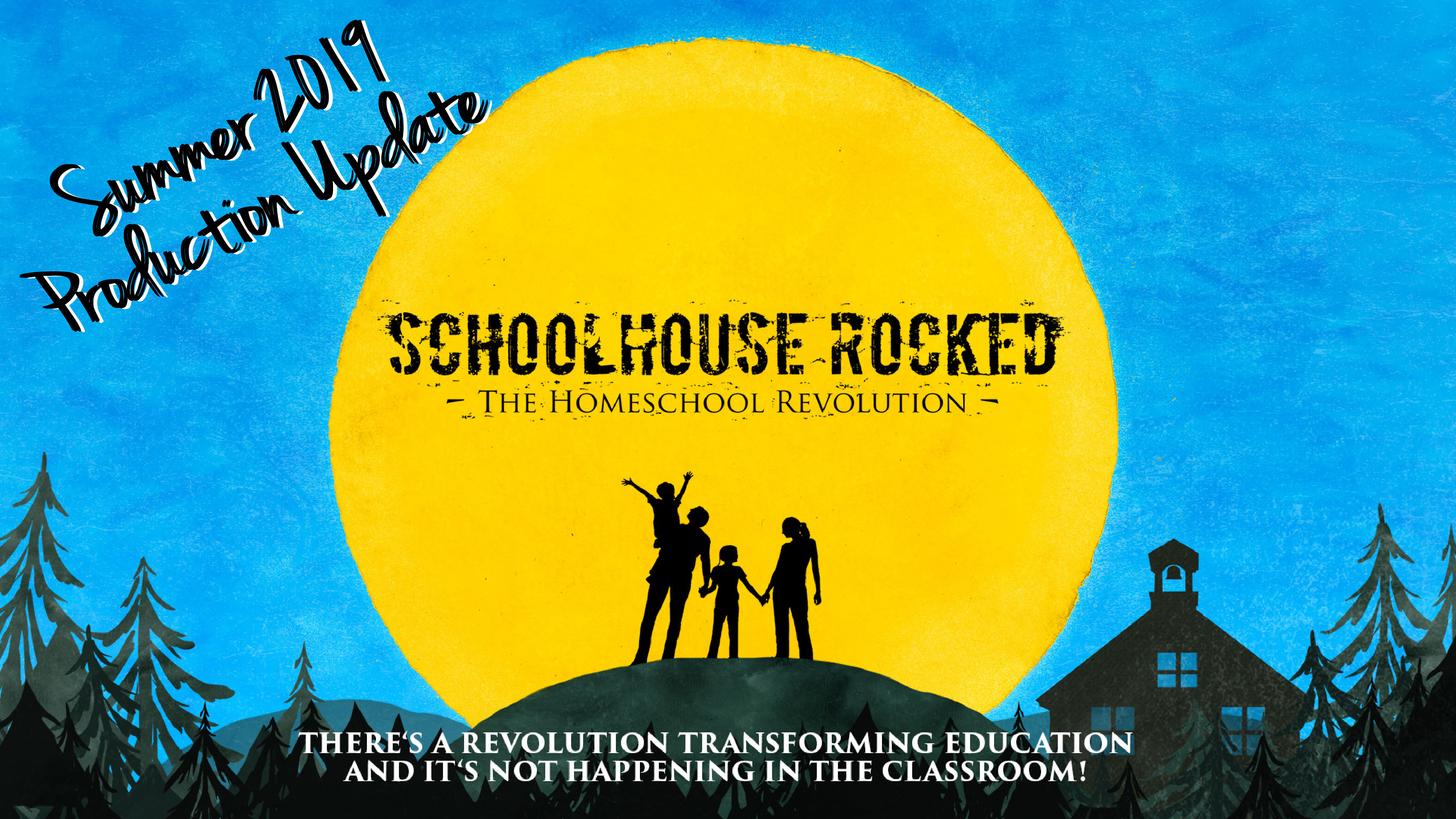 Schoolhouse Rocked Production Update – Summer, 2019