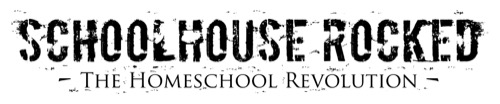 Schoolhouse Rocked – A Homeschool Documentary